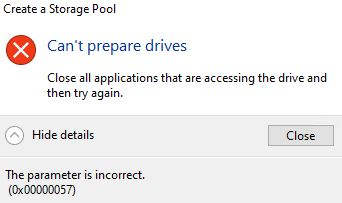 Cannot create new storage, Error 0x00000057 - Incorrect Parameter