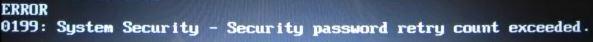 error 0199 - Security password retry count exceeded