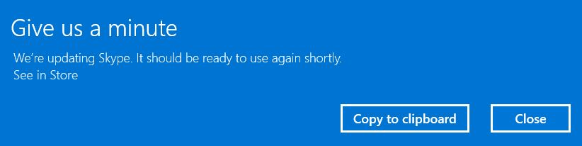 """Give us a minute - We're updating the app"" error in Windows 10"