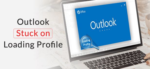 Outlook stuck error when loading a profile