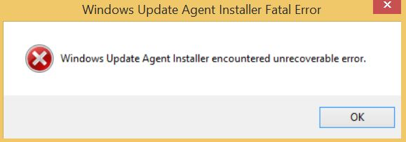 Windows Update Agent Installer Encountered Unrecoverable Error