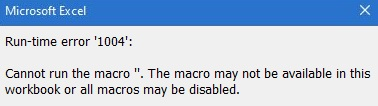 runtime error 1004 - macro cannot be executed in Excel